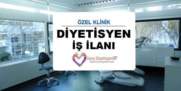 Diyetisyen İş İlanı Özel Klinik