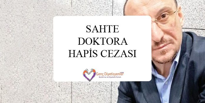 SAHTE DOKTORA HAPİS CEZASI