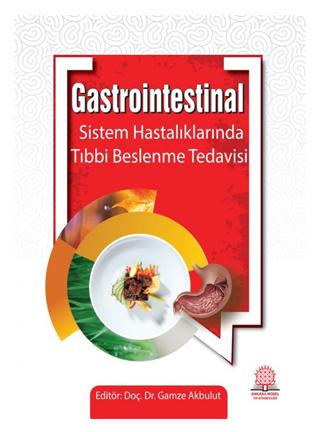 Gastrointestinal Hastalıklarda Tıbbi Beslenme Tedavisi