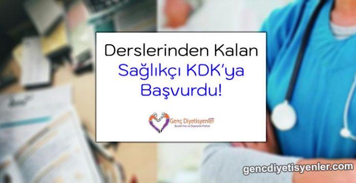 Derslerinden Kalan Sağlıkçı KDK'ya Başvurdu!