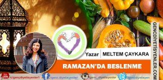 Meltem ÇAYKARA Ramazanda Beslenme