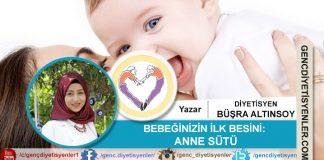 Büşra ALTINSOY - Bebeğinizin İlk Besini Anne Sütü