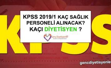 Kpss 2019-1 Kaç Sağlık Personeli Alınacak Kaçı Diyetisyen