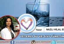 Nazlı Hilal EKE - Yeterli Su ve Sıvı Tüketimi