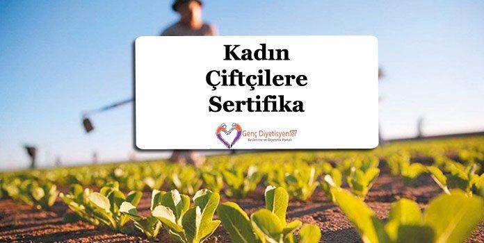 kadın çiftçilere sertifika