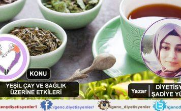 Şadiye Yüzer - Yeşil çay ve sağlık üzerine etkileri