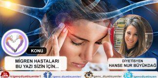Diyetisyen Hanse Nur Büyükdağ - Migren Hastaları Bu Yazı Sizler İçin
