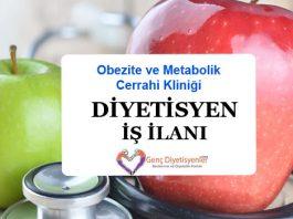 Obezite ve Metabolik Cerrahi Kliniği Diyetisyen İş İlanı