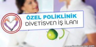 poliklinik diyetisyen iş ilanı