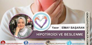 Simay Başaran - Hipotiroid ve Beslenme