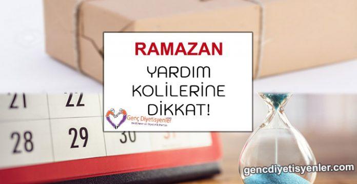 Ramazan Yardım Kolilerine Dikkat